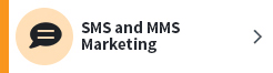 SMS and MMS Marketing